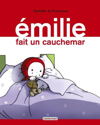Emilie, Tome 12 : Emilie fait un cauchemar