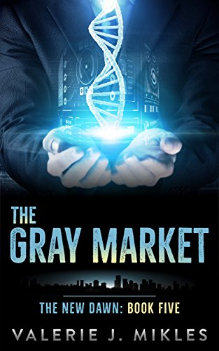 The Gray Market (The New Dawn Book 5) (English Edition)