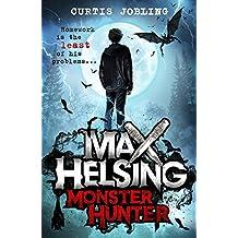 Max Helsing, Monster Hunter: Book 1
