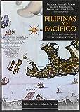 Filipinas y el Pacífico. Nuevas miradas, nuevas reflexiones (Historia y Geografía)