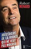 Abécédaire de la France qui ne veut pas mourir...