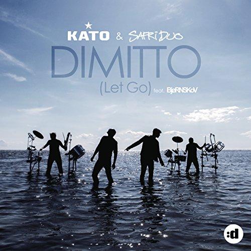 Dimitto (Let Go) (Remixes)
