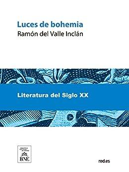 Luces De Bohemia por Ramón Del Valle-inclán epub