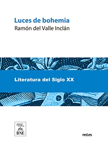 Luces de bohemia (Spanish Edition)