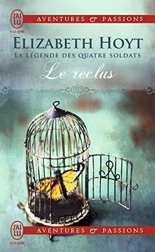 [EPUB] La légende des quatre soldats (tome 3) - le reclus (j'ai lu aventures & passions t. 9309)