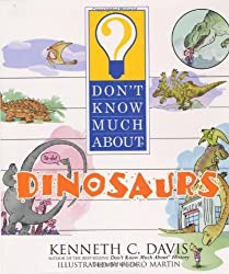Don't Know Much About Dinosaurs by Kenneth C. Davis (2004-04-01)