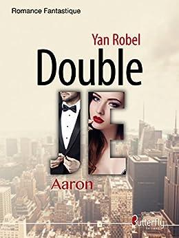 Double JE: Tome 1 : Aaron par [Robel, Yan]