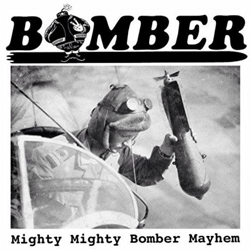 Mighty Mighty Bomber Mayhem (Digital Single) [Explicit]
