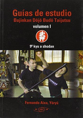Guias De Estudio Bujinkan Dojo Budo Taijutsu I - 9º Kyu A Shodan