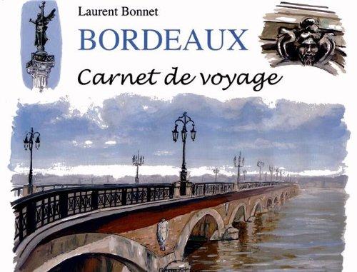 Bordeaux, Carnet de voyage