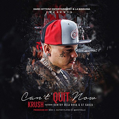 Cant Quit Now (feat. Gt Garza & Kuntry Dela Rosa) [Explicit]