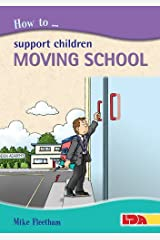 How to Support Children Moving School Paperback