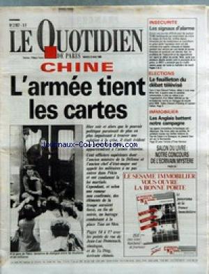 QUOTIDIEN DE PARIS (LE) [No 2957] du 23/05/1989 - CHINE - L'ARMEE TIENT LES CARTES - INSECURITE - ELECTIONS - IMMOBILIER - LES ANGLAIS BATTENT NOTRE CAMPAGNE - SALON DU LIVRE.