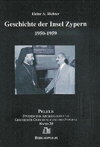 Geschichte der Insel Zypern: Band 2: 1950-1959 (PELEUS, Band 35)