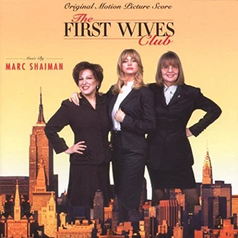 The First Wives Club (OST) by Marc Shaiman (1996-11-25)