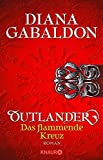 Outlander - Das flammende Kreuz: Roman (Die Outlander-Saga, Band 5) - Diana Gabaldon