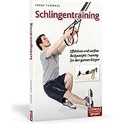 Schlingentraining - Effektives und sanftes Bodyweight-Training für den ganzen Körper