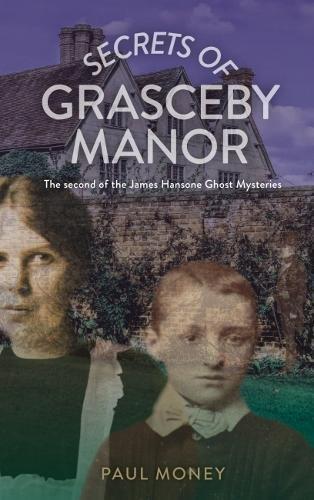 Secrets of Grasceby Manor