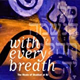 With Every Breath. The Music of Shabbat at BJ -