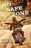 No Safe Zone