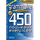 Grammaire 450 Nouveaux Exercises Intermediate - French