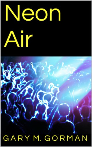Neon Air (English Edition) (Noten Musik Neon)