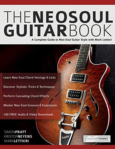 The Neo-Soul Guitar Book: A Complete Guide