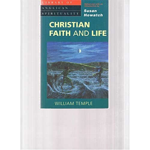 Christian Faith and Life (Library of Anglican Spirituality) by William Temple (1994-10-27)