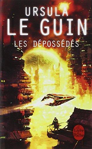 Les Depossedes (Le livre de poche SF) por U. Le Guin