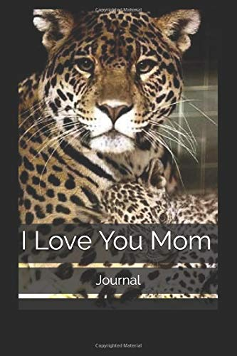 I Love You Mom: Journal