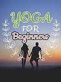 Best Beginner Yogas - Yoga for Beginners Review