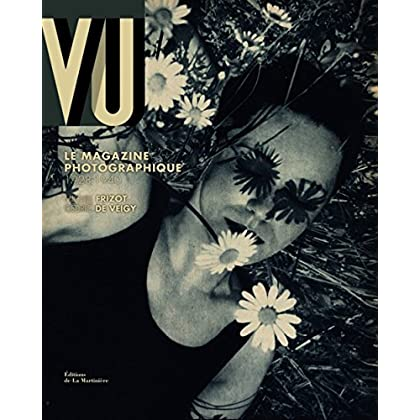 Vu : Le magazine photographique, 1928-1940