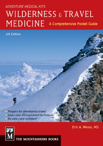 Wilderness & Travel Medicine: A Comprehensive Guide - Wilderness Medizin