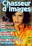 CHASSEUR D'IMAGES [No 98] du 01/12/1987 - TEST CAMESCOPE SONY - HANDY CAM DIGITAL - VIDEO-TITRAGE - LABO PRATIQUE - LE FEU - LA DIAPO NOIR ET BLANC