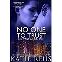 No One to Trust (romantic suspense) (Red Stone Security Series Book 1) (English Edition)