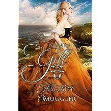 His Lady Smuggler (High Seas & High Stakes Book 1)