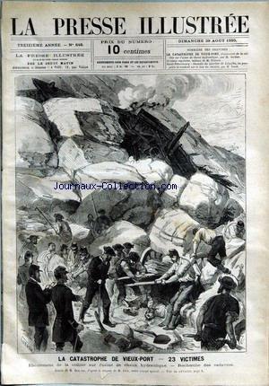PRESSE ILLUSTREE (LA) [No 648] du 29/08/1880 - LA CATASTROPHE DU VIEUX-PORT - USINE DE CHAUX HYDRAULIQUE - M. DICK - SAINT-PETERSBOURG - INCENDIE DU QUARTIER DE LIFGOFKA PAR JANET ET BROLING.