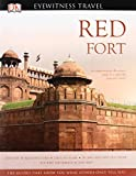 Red Fort (DK Eyewitness Travel Monuments Of India)