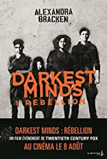 Darkest Minds - Tome 1 Rébellion de Alexandra Bracken
