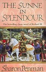 The Sunne in Splendour by Sharon Penman (1984-05-31)