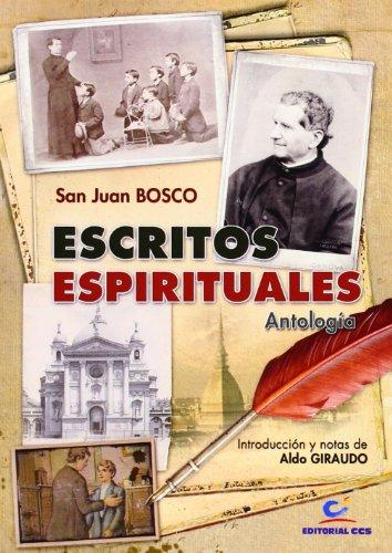 Escritos espirituales: Antología (Don Bosco)