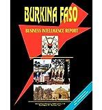 [(Burkina Faso Business Intelligence Report )] [Author: Usa Ibp] [May-2004]