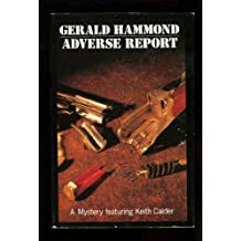 Adverse Report by Gerald Hammond (1989-07-01)
