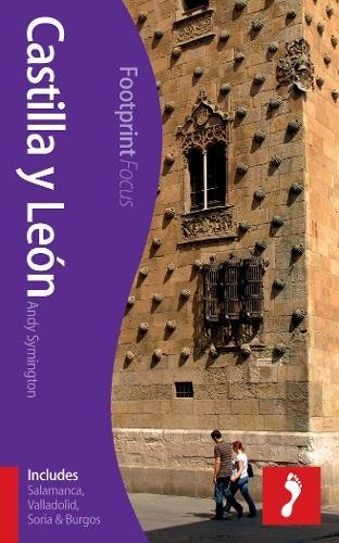 Castilla y Leon Footprint Focus Guide: (Includes Salamanca, Valladolid, Soria & Burgos) por Andy Symington