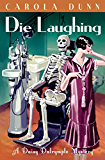 Die Laughing (A Daisy Dalrymple Mystery)