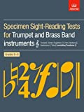 Specimen Sight-Reading Tests for Trumpet and Brass Band Instruments (Treble Clef), Grades 6-8: (Excluding Trombone)