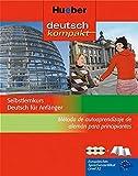 deutsch kompakt: Selbstlernkurs Deutsch für Anfänger - Método de autoaprendizaje de alemán para principiantes / Paket – Spanische Ausgabe