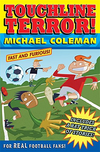 Touchline terror! and other stories
