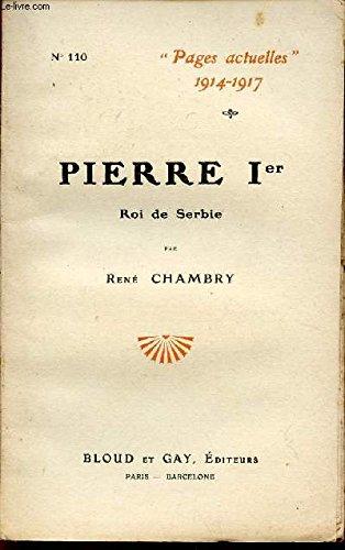 PIERRE Ier - ROI DE SERBIE / COLLECTION