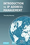 Introduction to IP Address Management (IEEE Press Series on Network Management, Band 17)